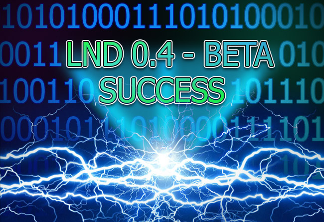 Lightning Network Reaches New Milestone, Confirms LND Beta Release