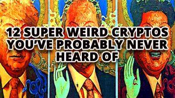 12-Super-Weird-Cryptos-Youve-Probably-Never-Heard-Of