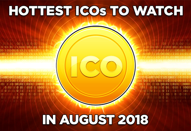 Hottest-ICOs-to-Watch-in-August-2018