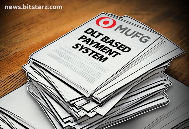 Mitsubishi-UFJ-To-Develop-DLT-Based-Payment-Networ