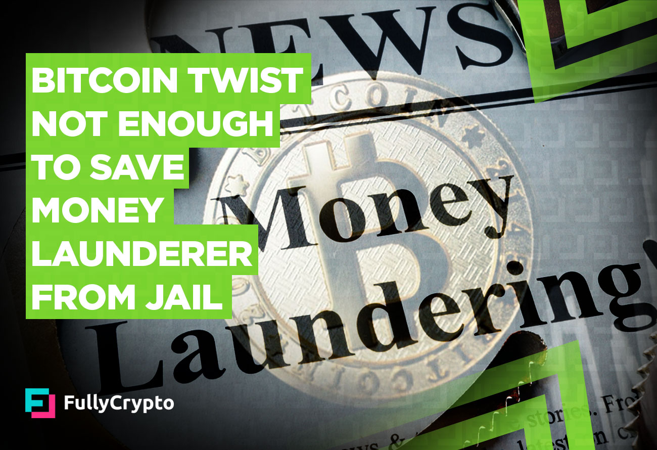 Bitcoin-Twist-Not-Enough-to-Save-Money-Launderer-From-Jail