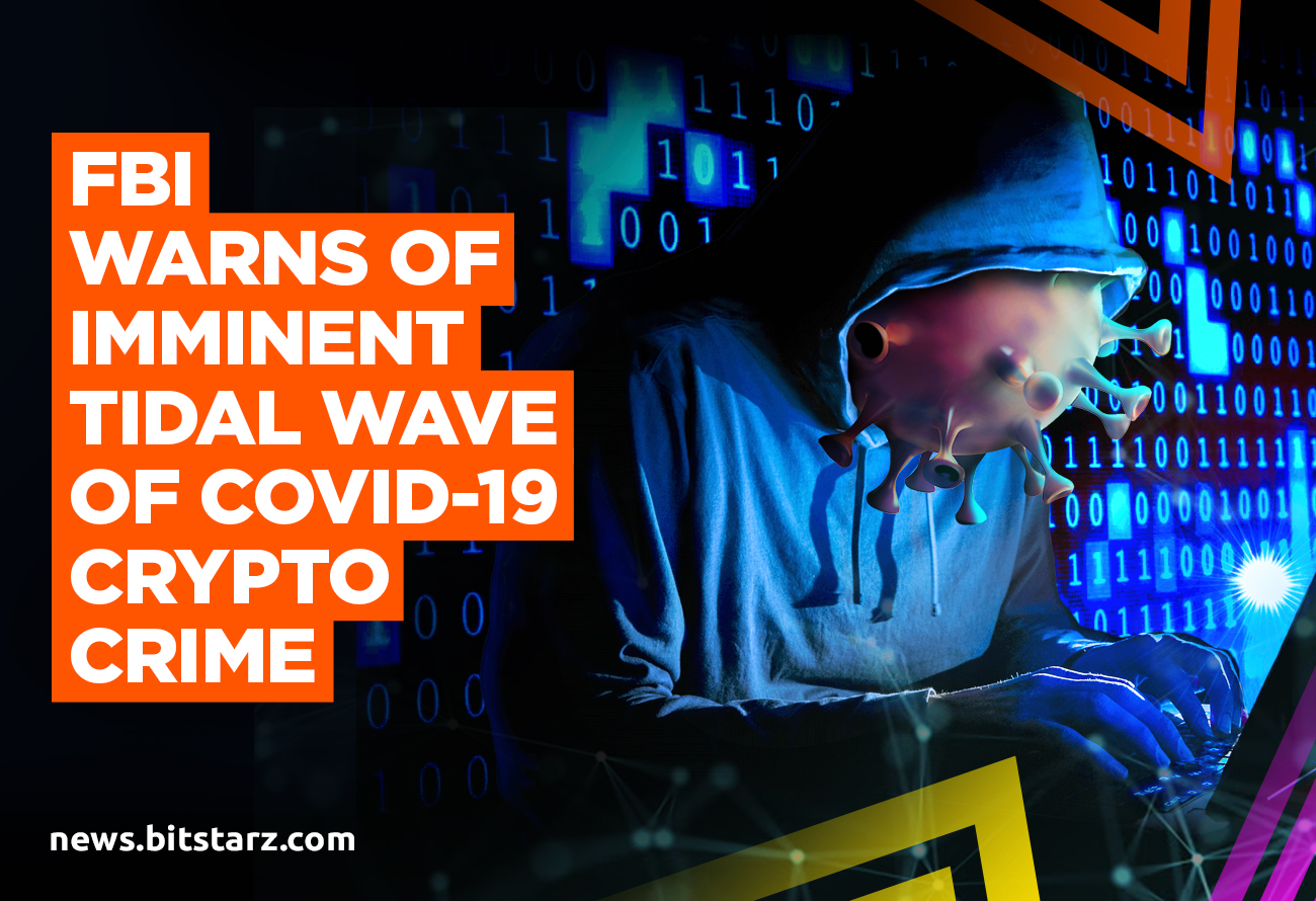 FBI-Warns-of-Imminent-Tidal-Wave-of-COVID-19-Crypto-Crime