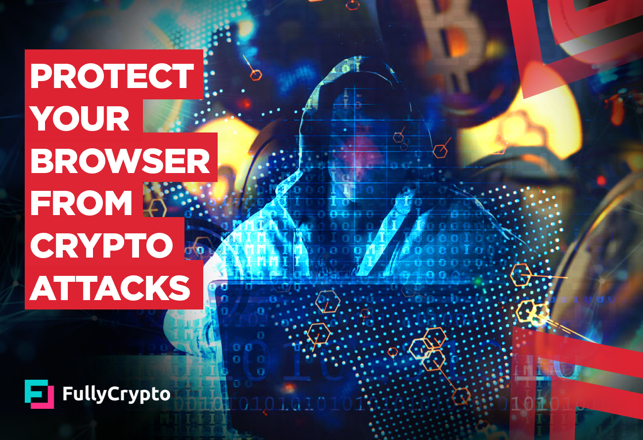 Protect-Your-Browser-from-Crypto-Attacks