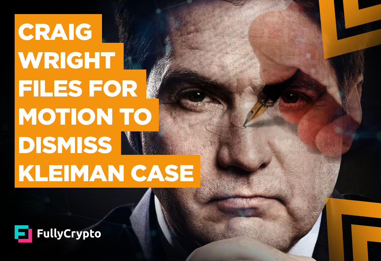 Craig-Wright-Files-for-Motion-to-Dismiss-Kleiman-Case