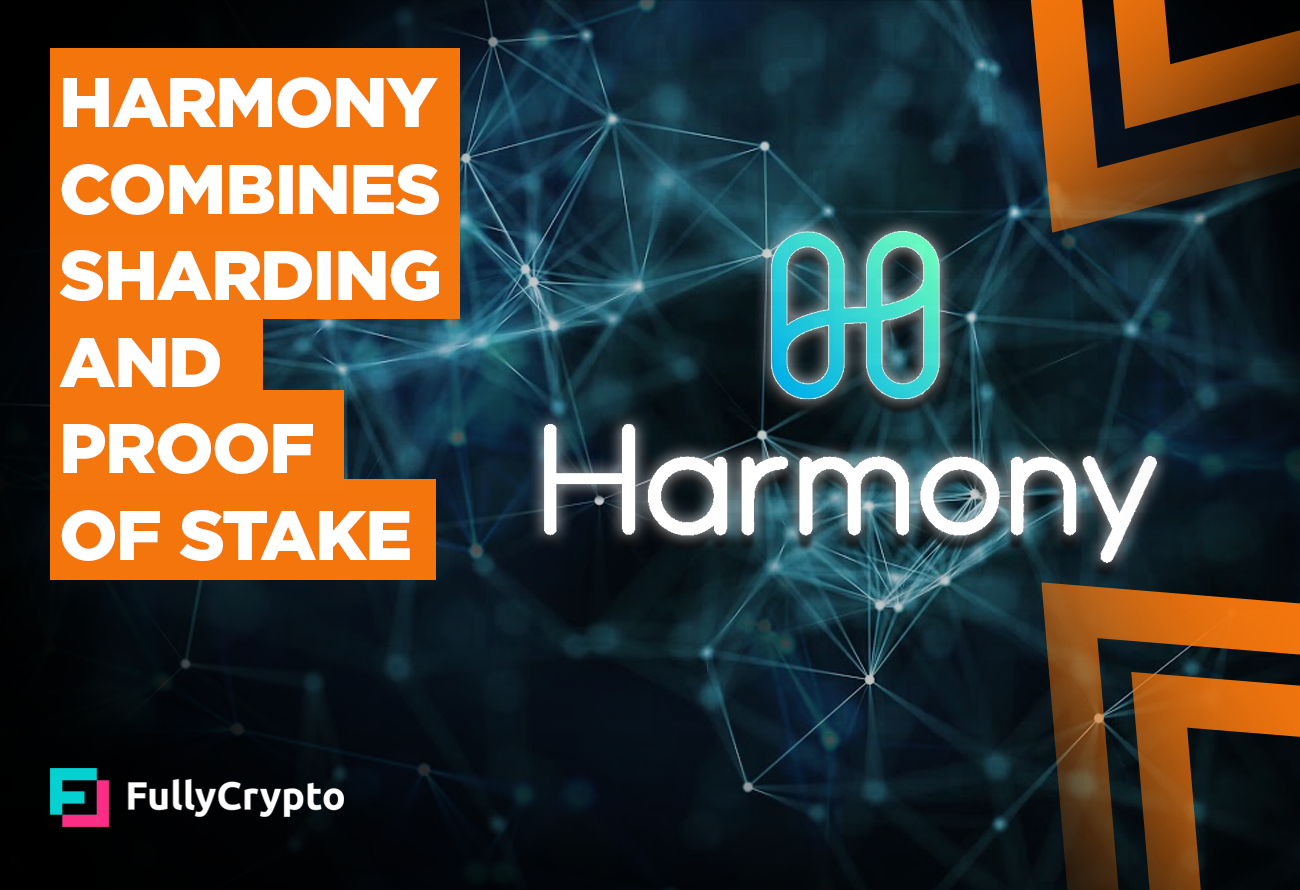 Harmony-Combines-Sharding-and-Proof-of-Stake