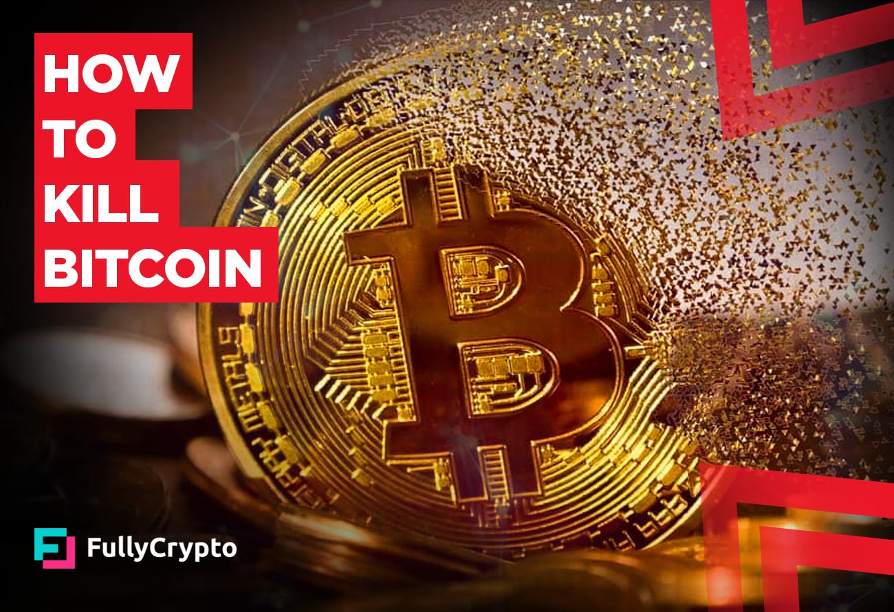 How-to-kill-Bitcoin