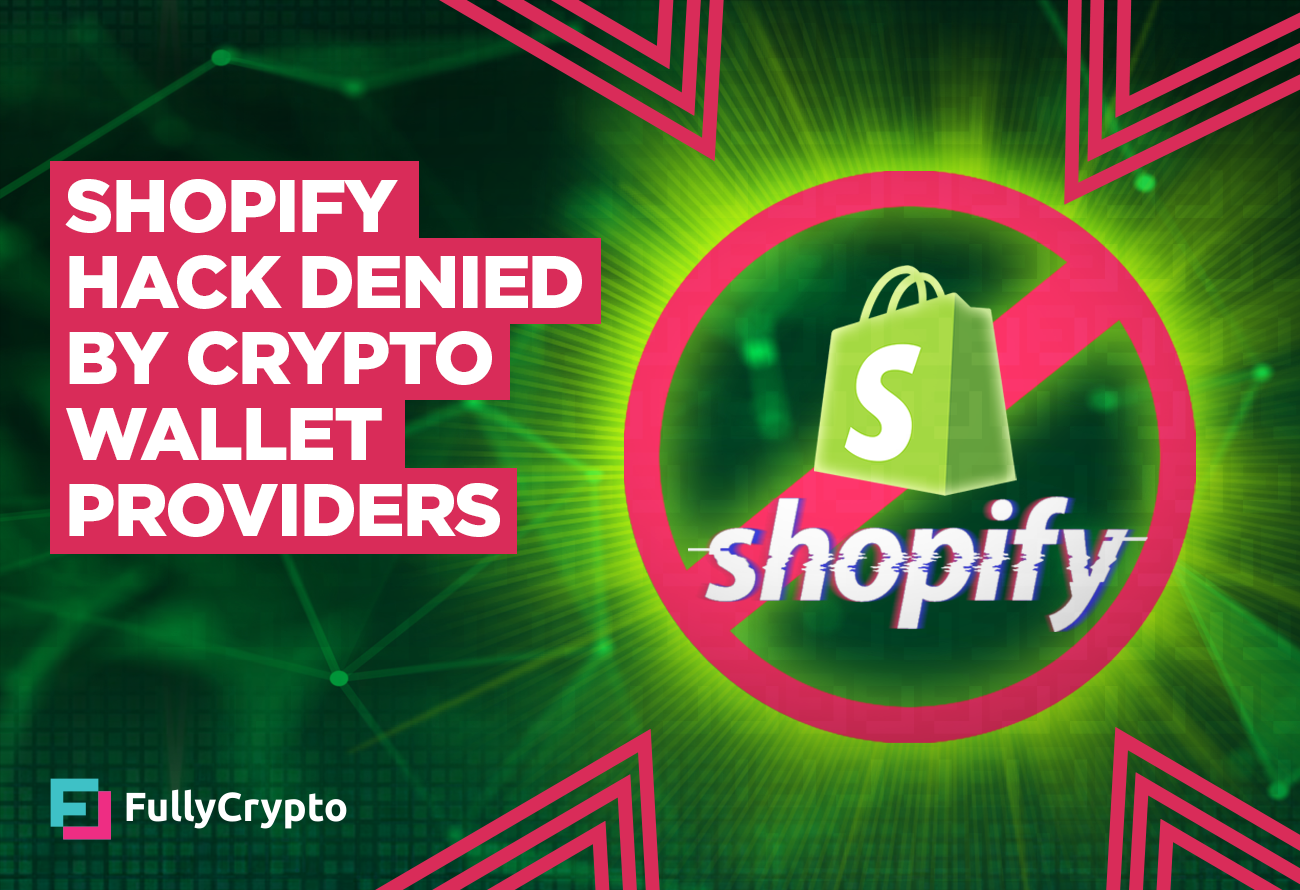 Shopify-Database-Hack-Denied-by-Crypto-Wallet-Providers (1)