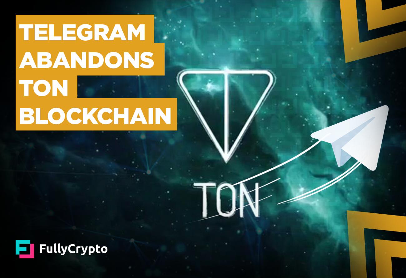 Telegram-Abandons-TON-Blockchain
