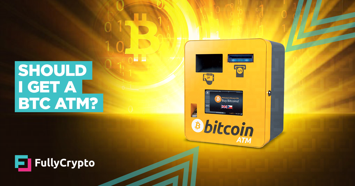 Is a <bold>Bitcoin</bold> <bold>ATM</bold> Worth Investing In?