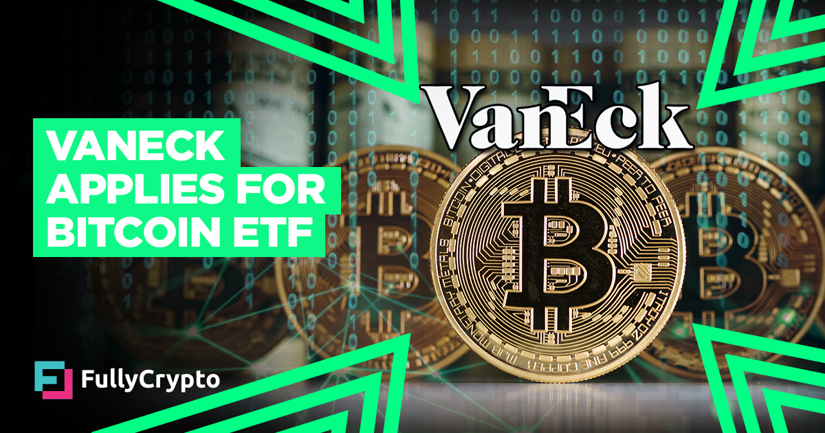 <bold>Bitcoin</bold> <bold>ETF</bold> Back in Play Thanks to VanEck
