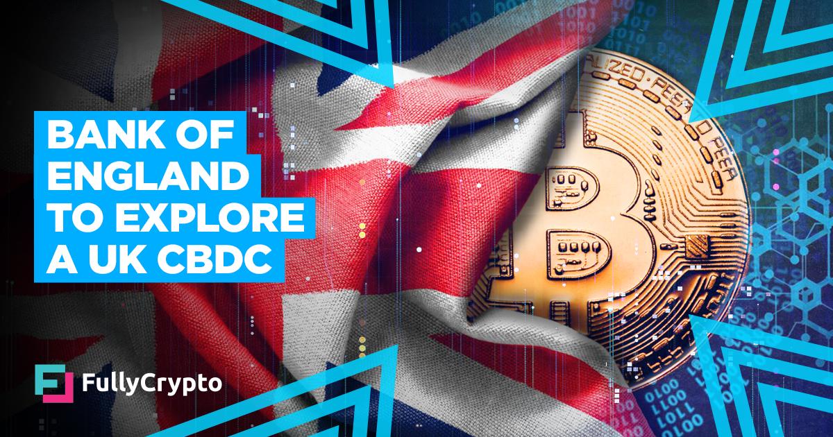 <p>Bank of England and HM Treasury to Explore a UK CBDC thumbnail
