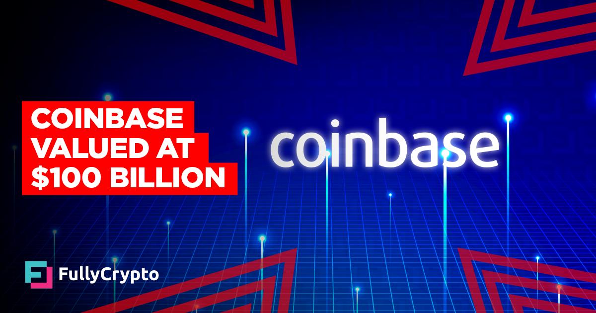 Coinbase Settles on $100 Billion Valuation in Nasdaq Bow