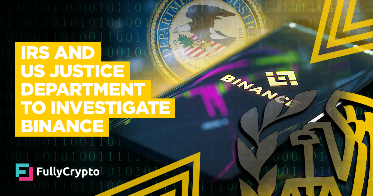 IRS and US Justice Department to Investigate Binance thumbnail