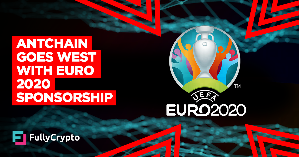 AntChain Goes West with Euro 2020 Sponsorship